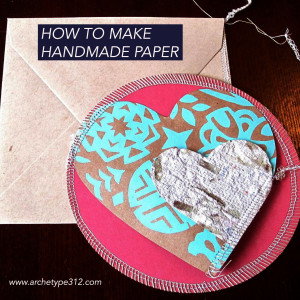 How to make handmade paper.